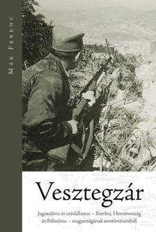 Mák Ferenc - Vesztegzár