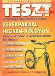 �roksz�ll�sy Zolt�n - Teszt Magazin 1995. IV. �vfolyam 1-8.sz�m [antikv�r]