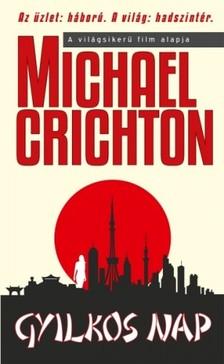 Michael Crichton - Gyilkos nap [eK�nyv: epub, mobi]