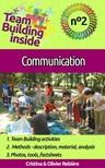 Olivier Rebiere, Cristina Rebiere, Cristina Rebiere - Team Building Inside 2: Communication [eKönyv: epub,  mobi]