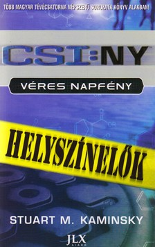 KAMINSKY, STUART M. - CSI:NY - V�RES NAPF�NY