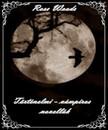 Woods Rose - Ha leszáll az éj - történelmi-vámpíros novellák [eKönyv: epub,  mobi]