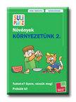 Tessloff Kiadó - KÖRNYEZETÜNK 2. - NÖVÉNYEK - SULI PLUSZ -
