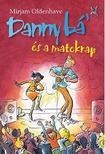 Mirjam Oldenhave - Danny b�' �s a matekrap