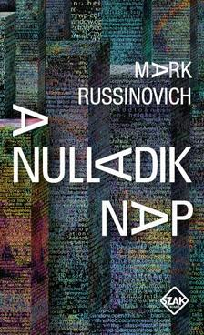 Mark Russinovich - A nulladik nap