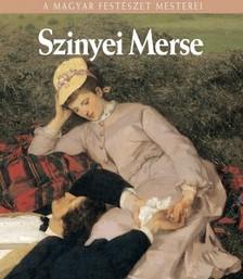 Szvoboda Dománszky Gabriella - Szinyei Merse Pál [eKönyv: epub, mobi]