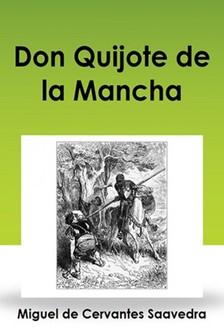MIGUEL DE CERVANTES SAAVEDRA - Don Quijote de la Mancha [eK�nyv: epub, mobi]