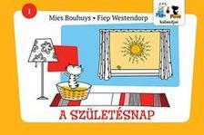 Mies Bouhuys - Fiep Westendorp - Pim és Pom kalandjai - A születésnap
