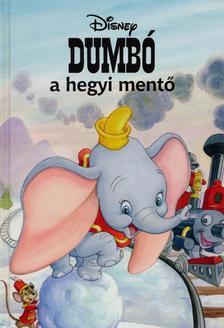 Makay László, Makayné Forgács Melinda - Dumbó a hegyi mentő