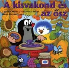 Zdenek Miler - Katerina Miler - A KISVAKOND �S AZ �SZ