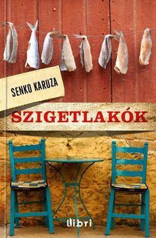 Senko Karuza - Szigetlakók #