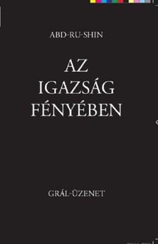 Abd-ru-shin - Az Igazs�g F�ny�ben Gr�l-�zenet II [eK�nyv: pdf, epub, mobi]
