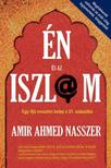 Amir Ahmed Nasszer - �n �s az iszl�m #