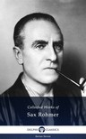Rohmer Sax - Delphi Collected Works of Sax Rohmer US (Illustrated) [eKönyv: epub,  mobi]