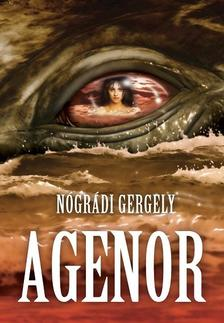 Nógrádi Gergely - Agenor /regény/