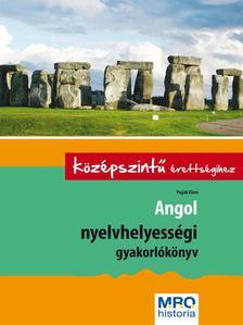 Pojj�k Kl�ra - Angol nyelvhelyess�gi gyakorl�k�nyv a k�z�pszint� �retts�gihez