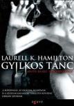 Hamilton, Laurell K. - GYILKOS TÁNC - ANITA BLAKE,VÁMPÍRVADÁSZ
