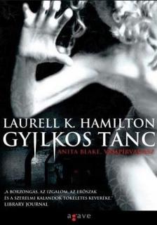 Hamilton, Laurell K. - GYILKOS T�NC - ANITA BLAKE,V�MP�RVAD�SZ