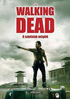 Olivia Blake - The Walking Dead - A sz�nfalak m�g�tt