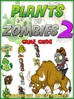 Entertainment HiddenStuff - PvZ 2: The Unofficial Strategies,  Tricks and Tips for Plants vs Zombies 2 [eKönyv: epub,  mobi]
