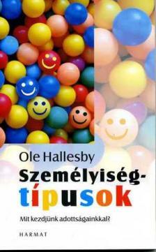 Ole Hallesby - Szem�lyis�gt�pusok - Mit kezdj�nk adotts�gainkkal?