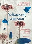Bert Hellinger - Felismerni, ami van - 2. kiadás