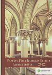 Gáspár Kinga (szerk.) - Pázmány Péter Katolikus Egyetem Alumni Évkönyv 2012 [antikvár]