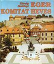 Szel�nyi K�roly - Eger komitat heves [antikv�r]