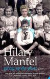 Hilary Mantel - Giving Up the Ghost [antikv�r]