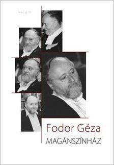 Fodor G�za - MAG�NSZ�NH�Z