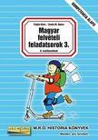 Pojj�k Kl�ra - Szab� M. �gnes - MAGYAR FELV�TELI FELADATSOROK 3. (8. OSZT�LYOSOKNAK)