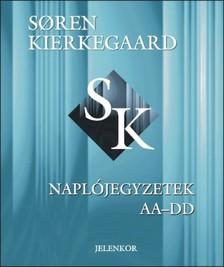 S�ren Kierkegaard - Napl�jegyzetek AA-DD [eK�nyv: pdf]
