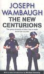 Wambaugh, Joseph - The New Centurions [antikv�r]