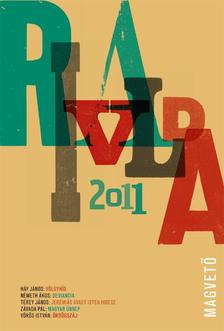 Szerkesztette: Péczely Dóra - Rivalda 2011