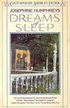 HUMPHREYS, JOSEPHINE - Dreams of Sleep [antikv�r]