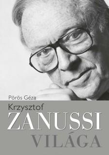 P�r�s G�za - Krzysztof Zanussi vil�ga [eK�nyv: epub, mobi]