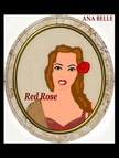 Belle Ana - Red Rose [eK�nyv: epub,  mobi]