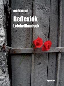 Orb�k Ildik� - Reflexi�k - L�lekvillan�sok