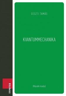 Geszti Tam�s - Kvantummechanika [eK�nyv: pdf]
