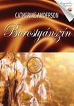 Catherine Anderson - Borosty�nsz�n #