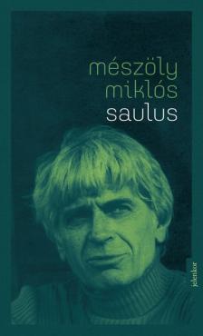 Mészöly Miklós - Saulus