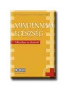 KAR�CSONY ISTV�N DR. - MINDENNAPI EG�SZS�G F�KUSZBAN AZ �LETM�D