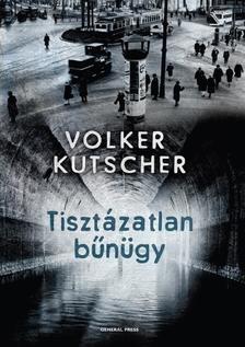 Volker Kutscher - Tisztázatlan bűnügy