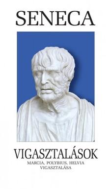 Seneca L. A. - Vigasztalások [eKönyv: epub, mobi]