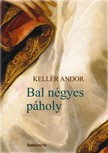 Kellér Andor - Bal négyes páholy [eKönyv: epub,  mobi]