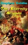 Goldin Stephen - The Eternity Brigade [eKönyv: epub,  mobi]