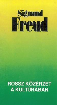 Sigmund Freud - Rossz közérzet a kultúrában [eKönyv: epub, mobi]