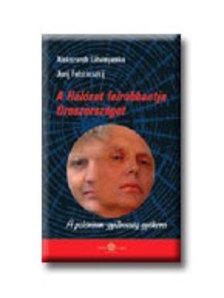 LITVINYENKO, ALEKSZANDR - A Hálózat felrobbantja Oroszországot