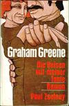 Graham Greene - Die Reisen mit meiner Tante [antikv�r]