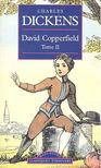 Charles Dickens - David Copperfield,  Tome II,  [antikv�r]
